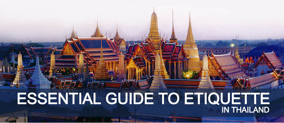 travel sawadee rules etiquette traveling thailand